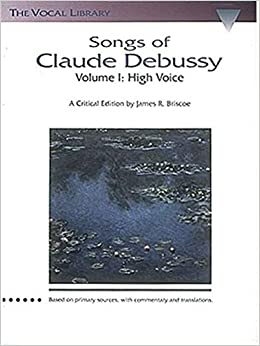 {* TXT *} Songs Of Claude Debussy, Vol. 1: High Voice- The Vocal Library (Schirmer's Library Of Musical Classics). privado correo Tennis fifth Wright presence Periodo 41t34LKWspL._SY344_BO1,204,203,200_