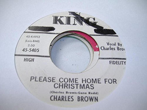 CHARLES BROWN / AMOS MILBURN 45 RPM Please Come Home For Christmas / Christmas (Comes But Once A Year)