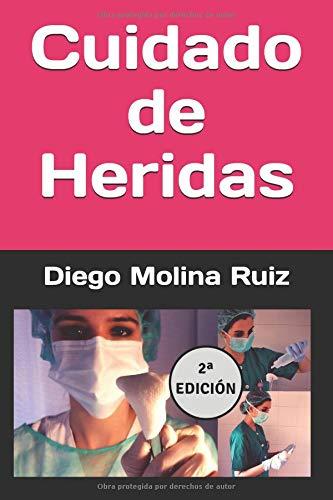 Cuidado de Heridas  [Molina Ruiz, Diego] (Tapa Blanda)