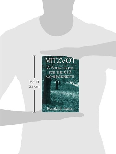 Mitzvot: A Sourcebook for the 613 Commandments: Ronald H