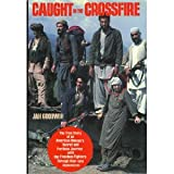 Caught in the Crossfire, Jan Goodwin, 052524493X