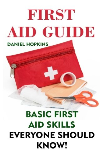 First-Aid-Guide-Basic-First-Aid-Skills-Everyone-Should-Know-First-Aid-Kit-Survival-Gear