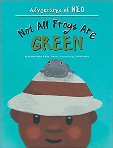 Not All Frogs Are Green (Adventures of Neo) - Popular Autism Related Book
