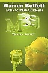 Warren Buffett Talks to MBA Students by Warren Buffett (2010-03-18) Paperback