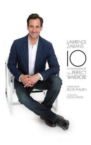 Perfect Wardrobe (Lawrence Zarian's Ten Commandments for a Perfect Wardrobe by Lawrence Zarian (2014-02-25))
