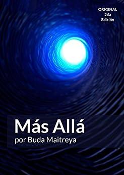 Más Allá: por Buda Maitreya (Spanish Edition) by [Maitreya, Buda, Alexandre, Pablo]