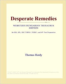 Desperate Remedies Webster S Hungarian Thesaurus Edition International Icon Group Amazon Com Books Full list of synonyms for desperate is here. amazon com