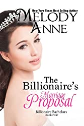 The Billionaire's Marriage Proposal (Billionaire Bachelors - Book 4) (English Edition)