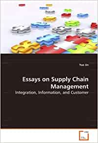 supply chain management integration essay This essay will compare and contrast ford's supply chain management  integration across functional boundaries can help us optimize the business.
