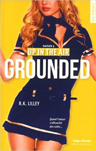 Up in the air - Grounded - R. K. Lilley 2016