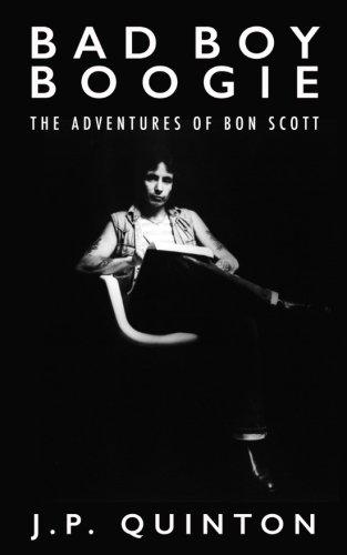 Bad Boy Boogie: The Adventures of Bon Scott