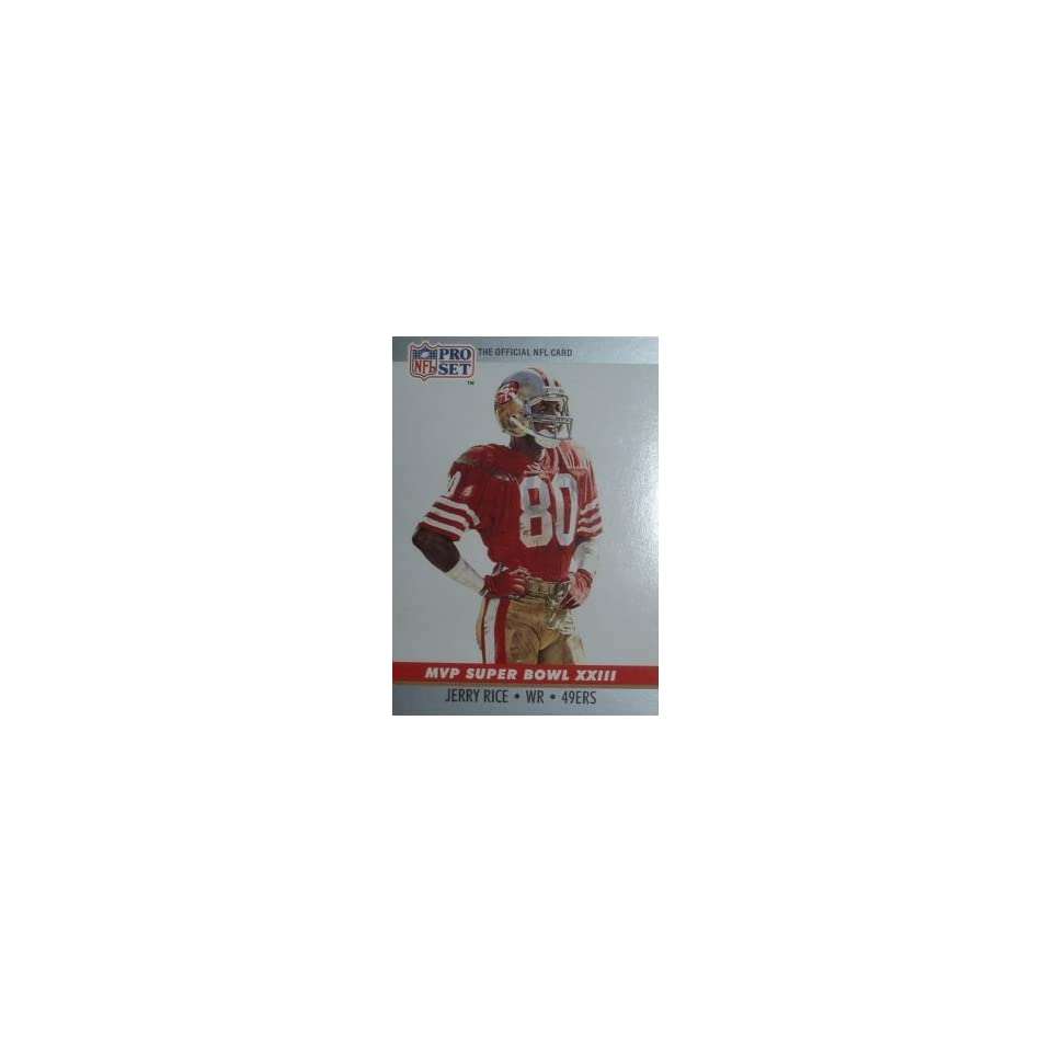 1990 Pro Set Super Bowl MVPs 23 Jerry Rice San Francisco 49ers (Football Ca