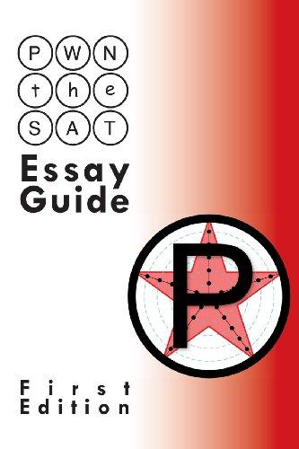 PWN the SAT: Essay Guide