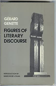 Book Figures of Literary Discourse (European Perspectives: a Series in Social Thought & Cultural Ctiticism)