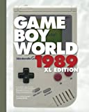 Game Boy World 1989 | XL B&W Edition: A History of Nintendo Game Boy, Vol. I (Unofficial and Unauthorized): Volume 1