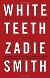 White Teeth by Smith, Zadie. (Vintage,2001) [Paperback]