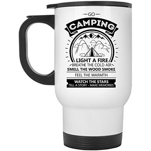 (Watch The Stars Tell A Story Make Memories Travel Mug, Go Camping Light A Fire Breathe The Cold Air Mug, Great For Travel Or Camping (Travel Mug -)