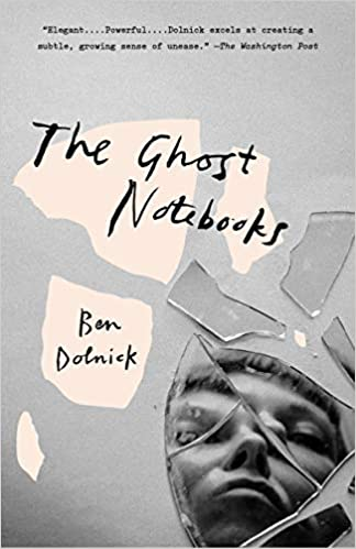 The Ghost Notebooks A Novel Amazon Fr Ben Dolnick Livres