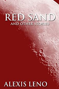 Red Sand and Other Stories by [DeSousa, Alexis]