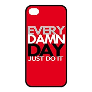 EVERY DAMN DAY JUST DO IT Rubber Case Cover for Apple Iphone 4 4S Customed Design Fashiondiy