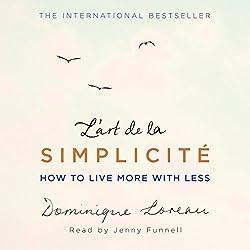 L'art de la Simplicité (The English Edition)