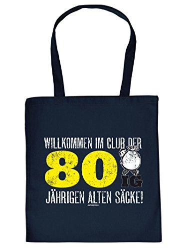 WILLKOMMEN IM CLUB DER 80 IG ... :Tote Bag Henkeltasche. Beutel mit Aufdruck. Tragetasche, Must-have, Stofftasche