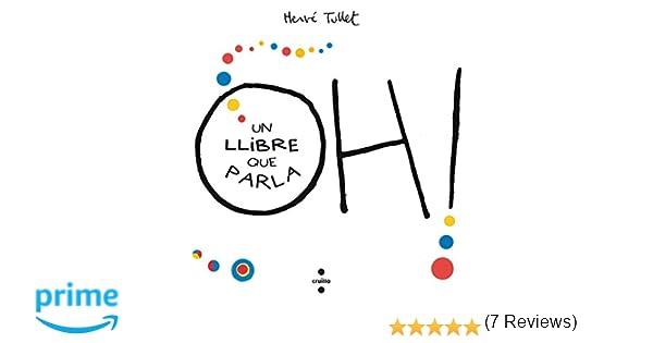 Oh! Un llibre que parla: Amazon.es: Hervé Tullet, Núria Font ...