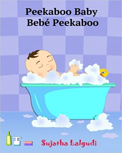 Spanish books for Children: Peekaboo Baby. Bebé Peekaboo: Libro de imágenes para niños. Children's Picture Book English-Spanish (Bilingual Edition). ... 1 (Bilingual Spanish books for children)