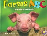 Farms ABC, Gail Saunders-Smith and Blake A. Hoena, 0736836640