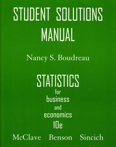 Student Solutions Manual for Statistics for Business & Economics