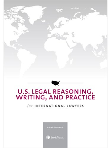 U.S. Legal Reasoning, Writing, and Practice for International Lawyers (2014) PDF