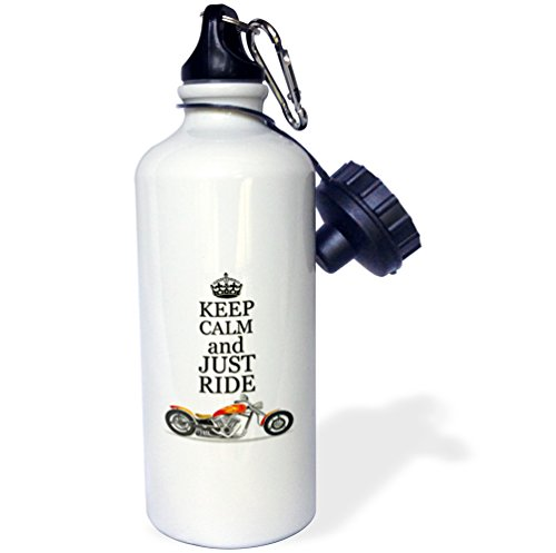 3dRose wb_220704_1 Keep calm and just ride Cool motorcycles saying Sports Water Bottle, 21 oz, White