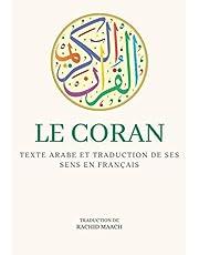 Le Coran: Texte arabe et traduction de ses sens en français - édition complète - avec commentaires et notes pour approfondir la compréhension - Grand format