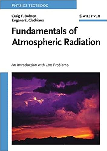 Fundamentals of atmospheric radiation an introduction with 400 fundamentals of atmospheric radiation an introduction with 400 problems 1st edition fandeluxe Images