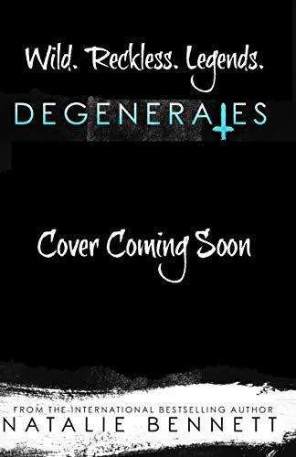 Degenerates by Natalie Bennett