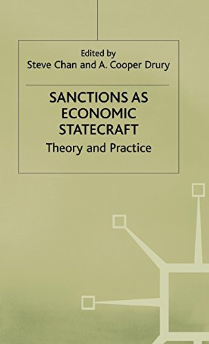 Sanctions As Economic Statecraft: Theory and Practice (International Political Economy Series)