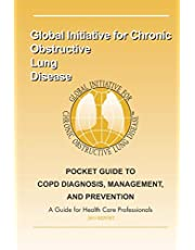 Pocket Guide to COPD Diagnosis, Management and Prevention: A guide for healthcare professsionals