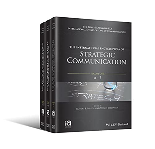 The International Encyclopedia Of Strategic Communication 3 Volume