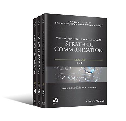 The International Encyclopedia of Strategic Communication, 3 Volume Set (ICAZ - Wiley Blackwell-ICA International Encyclopedias of Communication)
