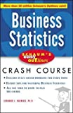 img - for Schaum's Easy Outlines Business Statistics : Based on Schaum's Outline of Theory and Problems of Business Statistics, Third Edition (Paperback)--by Leonard J. Kazmier [2003 Edition] book / textbook / text book