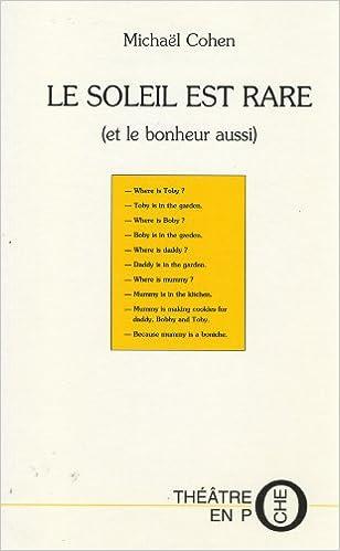 En ligne Soleil est rare (Le) epub, pdf