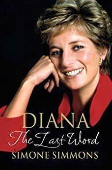 Diana--The Last Word by [Simmons, Simone, Seward, Ingrid]