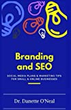 img - for Branding and SEO: : Social Media Plans and Marketing Tips for Small and Online Businessses (MONEY MATTERS 101 SERIES) book / textbook / text book