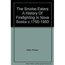 Smoke-Eaters, The
