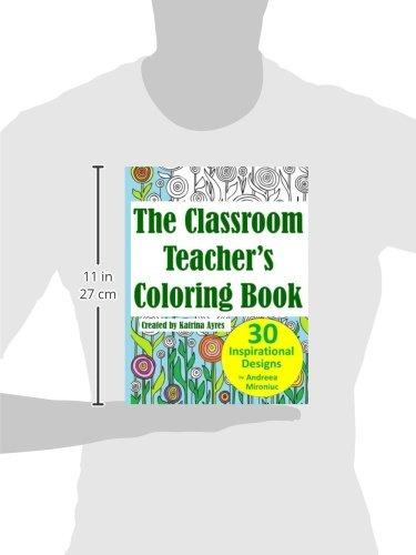 The Classroom Teachers Coloring Book Amazoncouk Katrina Ayres Andreea Mironiuc 9781518898914 Books