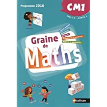 GRAINE DE MATHS CM1 CYCLE 3 ANNEE 1 - 2016