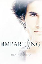 The Imparting (The Ascension Series) (Volume 3) by Heather Letto (2015-12-12)