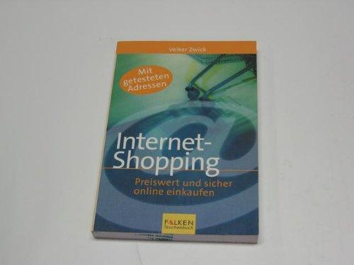 Internet- Shopping. Preiswert und sicher online einkaufen. (Sicher Einkaufen)