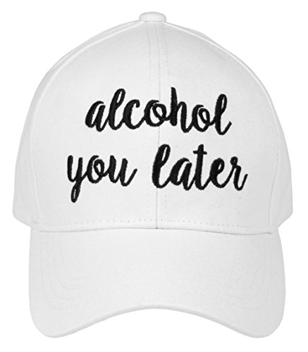 H-2018-AYL-09 Saying Baseball Cap - Alcohol You Later (White)