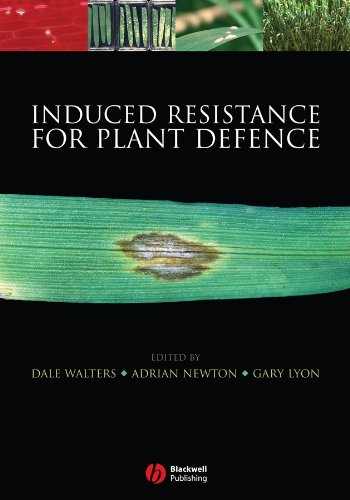 Induced Resistance for Plant Defence: A Sustainable Approach to Crop Protection por Dale Walters